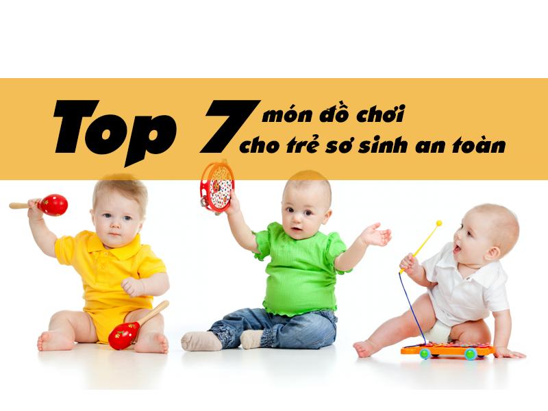 Top 7 món đồ chơi cho trẻ sơ sinh an toàn